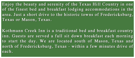 Kothmann Creek Inn description